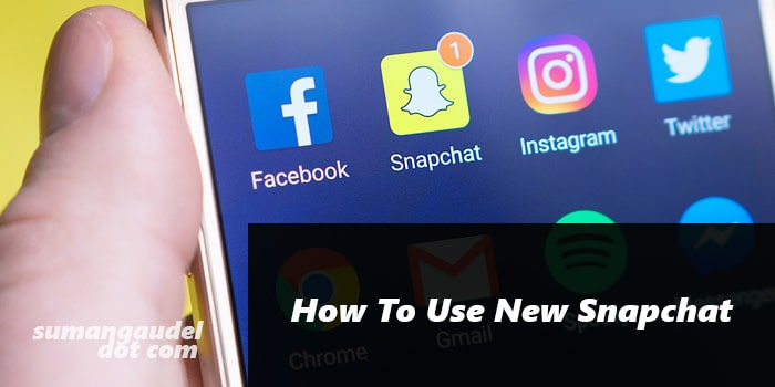 How To Use New Snapchat Featured Image