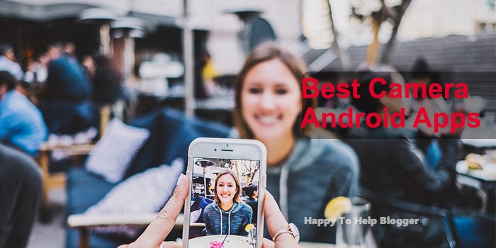 Best Camera Android Apps Feature Image