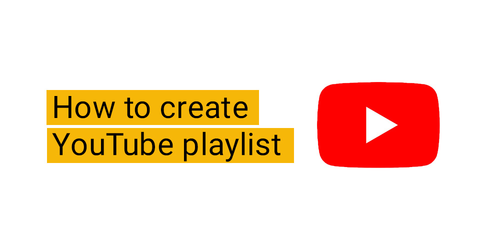 Create YouTube Playlist featured image