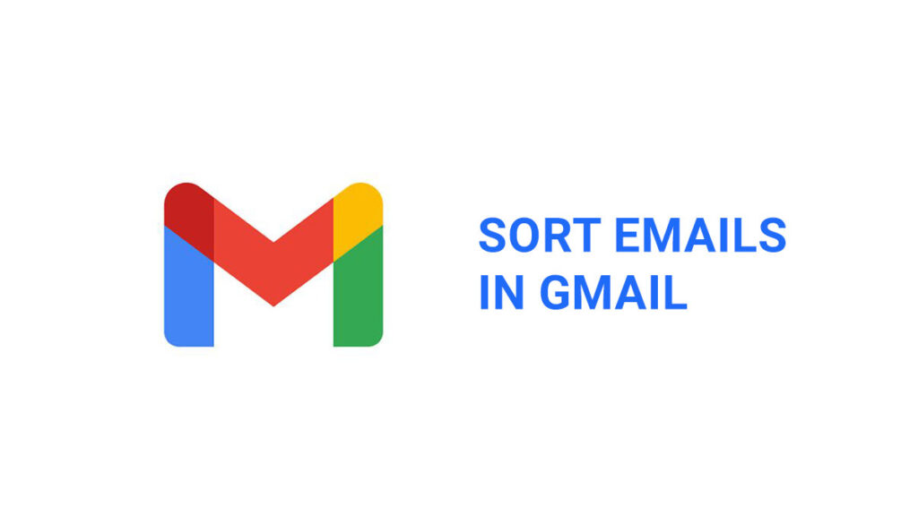 sort emails in Gmail featured